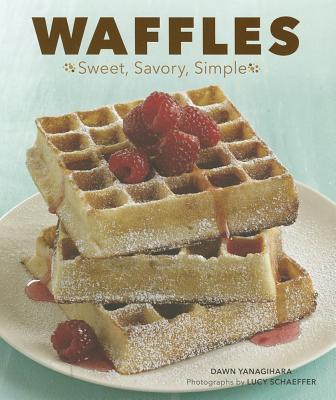Waffles By Yanagihara, Dawn/ Schaeffer, Lucy (PHT)